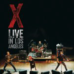 X - Live in Los Angeles (2004)